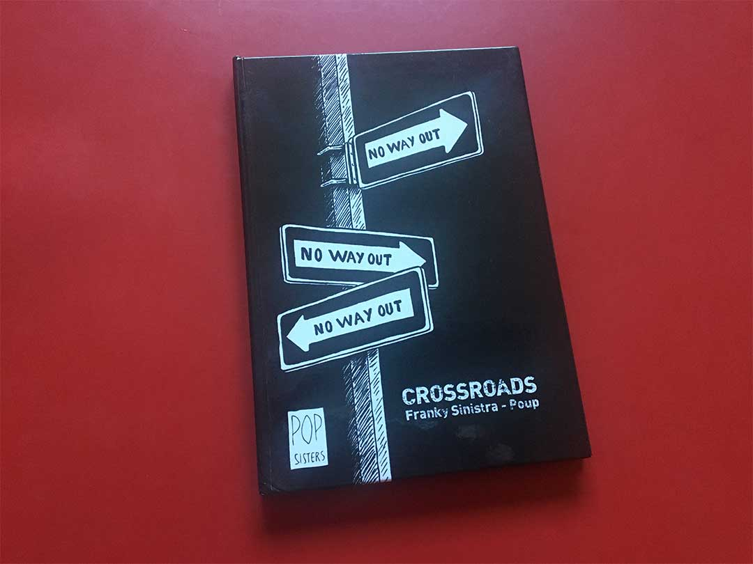 Crossroads-Franck-Sinistra-Poup