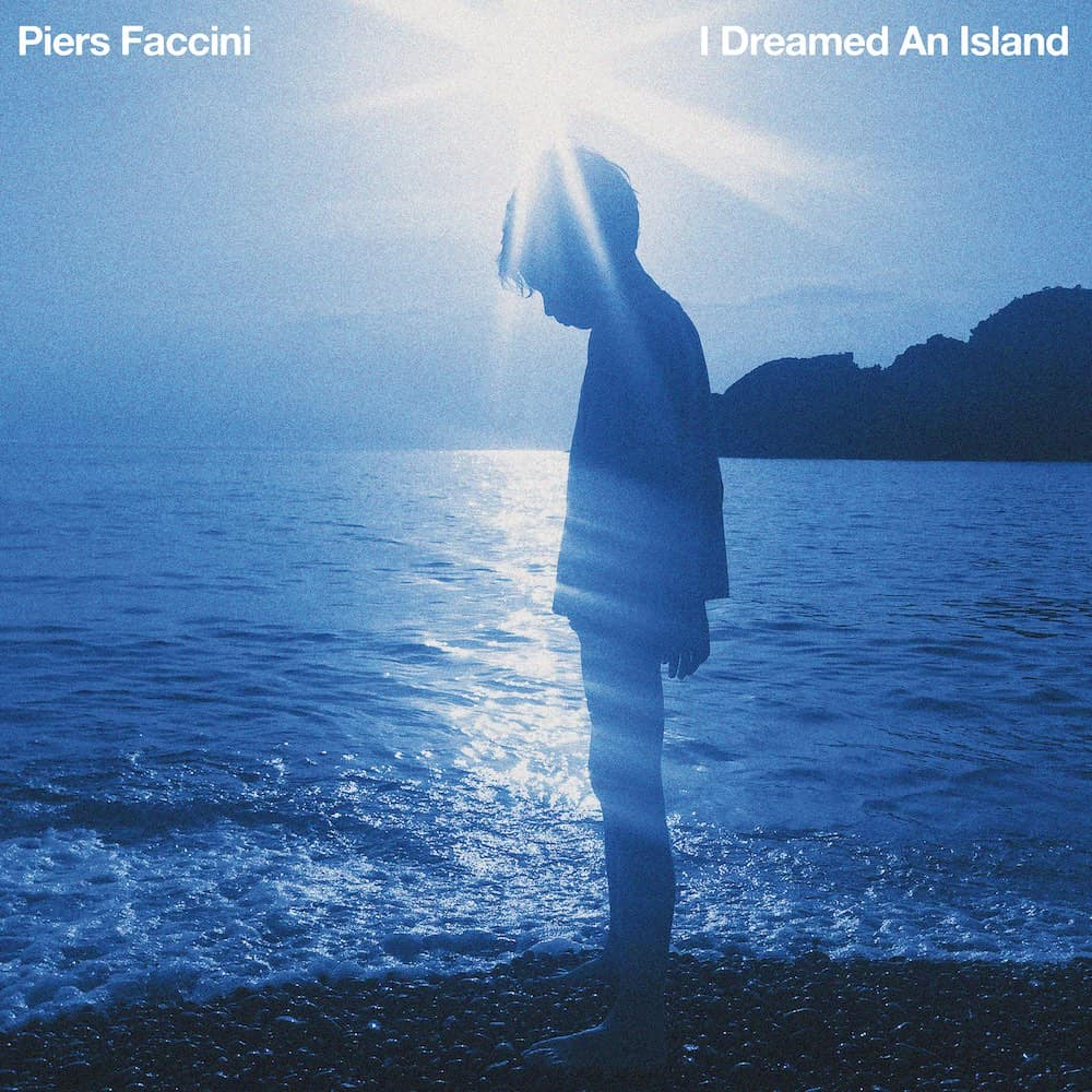 PIERS-FACCINI - I Dreamed An Island