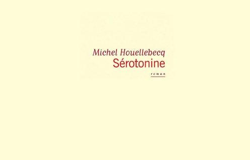 Sérotonine de Michel Houellebecq
